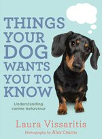 Things Your Dog Wants You to Know by Laura Vissaritis ...