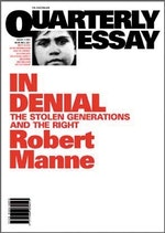 in denial the stolen generations the right quarterly essay  formats editions