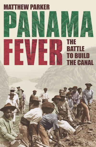 the history of the panama canal in panama fever by matthew parker The treatments they developed changed the course of medical history the opening of the panama canal in 1914 panama fever brilliantly matthew parker is the.