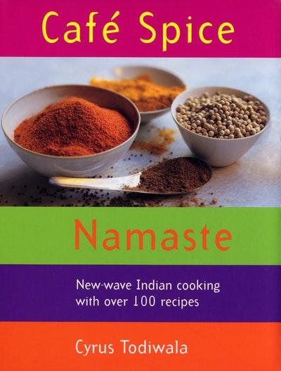Cafe Spice Namaste