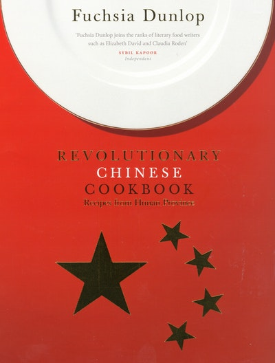 The Revolutionary Chinese Cookbook
