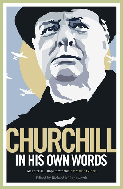 Churchill in His Own Words