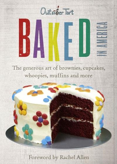 Baked in America