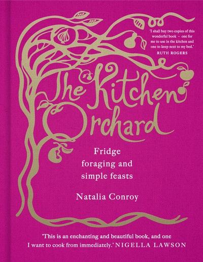 The kitchen orchard by natalia conroy penguin books for Natalia s kitchen