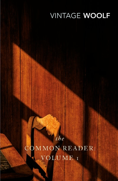 The Common Reader: Volume 1