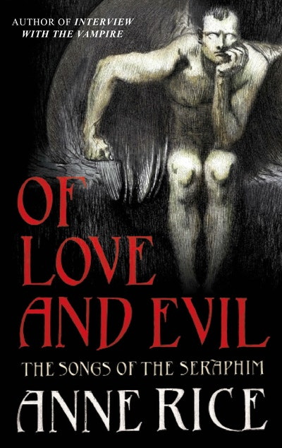 Of Love and Evil by Anne Rice - Penguin Books Australia