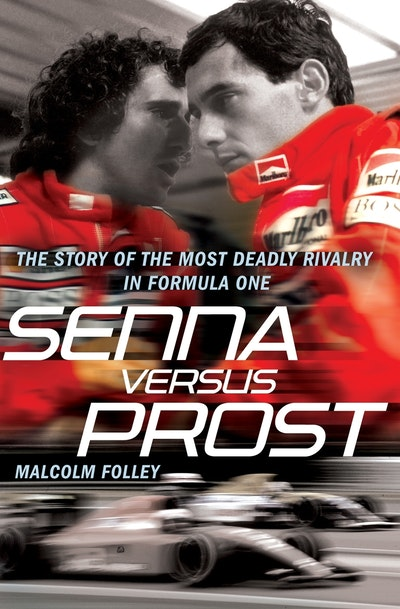 Senna Versus Prost By Malcolm Folley Penguin Books Australia