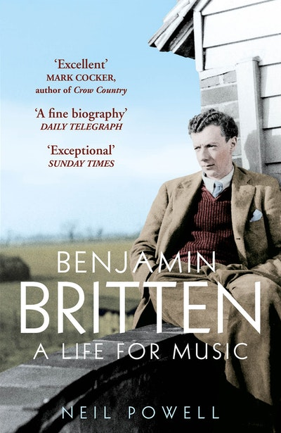 Benjamin Britten By Neil Powell Penguin Books Australia