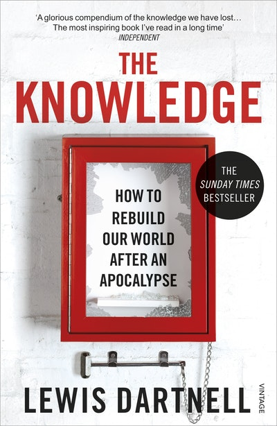 The knowledge by lewis dartnell penguin books australia hi res cover the knowledge solutioingenieria Gallery