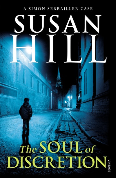 The Soul Of Discretion By Susan Hill Penguin Books Australia