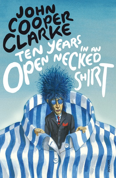 Ten Years in an Open Necked Shirt