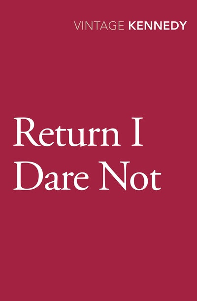 Return I Dare Not