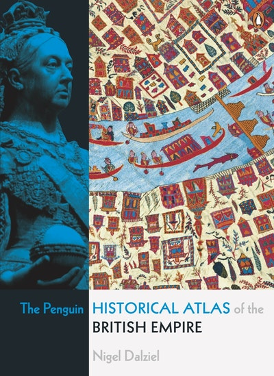 Penguin Historical Atlas British Empire