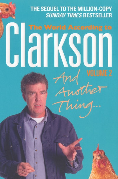 And Another Thing - The World According To Clarkson Volume Two