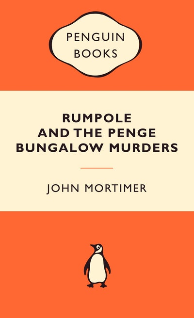 Rumpole and the Penge Bungalow Murders: Popular Penguins