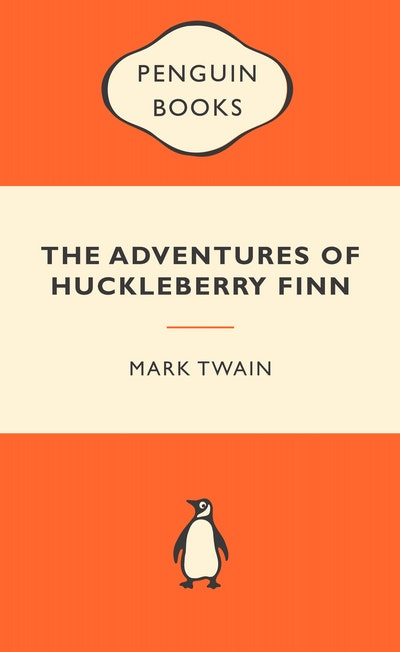 The Adventures of Huckleberry Finn: Popular Penguins