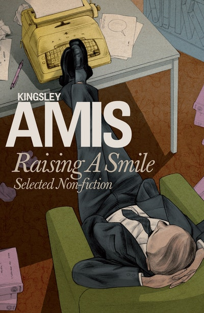 Raising A Smile: Selected Non-fiction