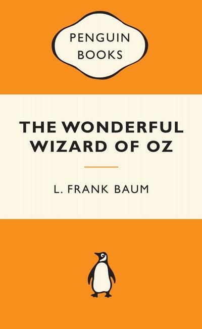 The Wonderful Wizard of Oz: Popular Penguins