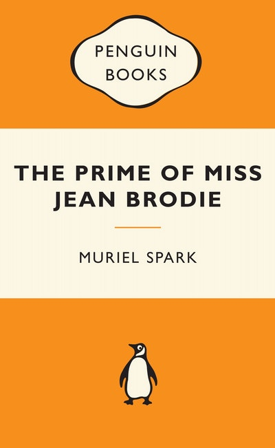 The Prime of Miss Jean Brodie: Popular Penguins