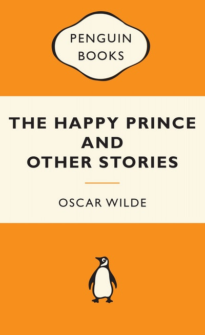 The Happy Prince and Other Stories: Popular Penguins