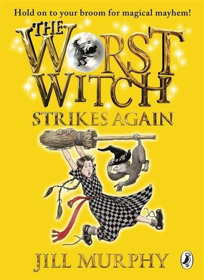 Worst Witch Strikes Again