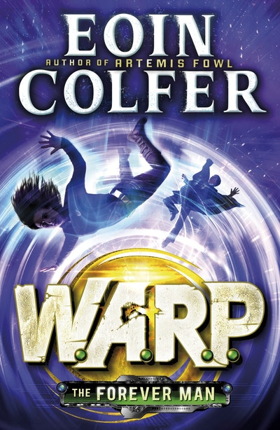 The Forever Man (W.A.R.P. Book 3)