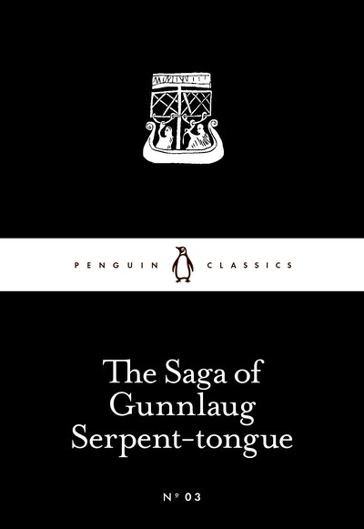 The Saga Of Gunnlaug Serpent-Tongue