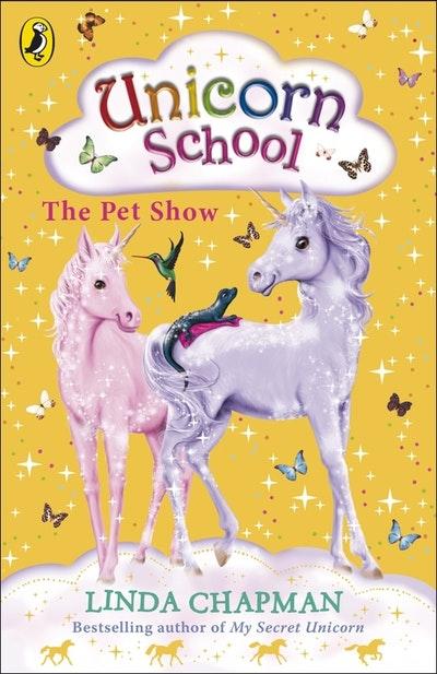 Unicorn School: The Pet Show
