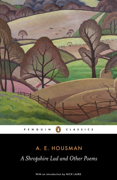 A Shropshire Lad and Other Poems