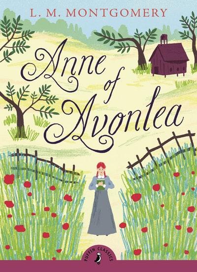 Anne Of Avonlea (Puffin Classics Relaunch)