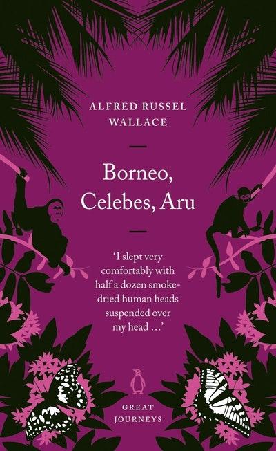 Borneo, Celebes, Aru