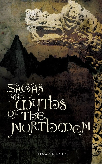 Sagas and Myths of the Northmen