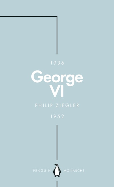 George VI (Penguin Monarchs)