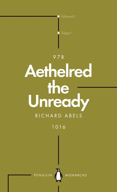 Aethelred the Unready (Penguin Monarchs)