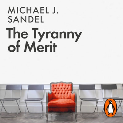 The Tyranny of Merit