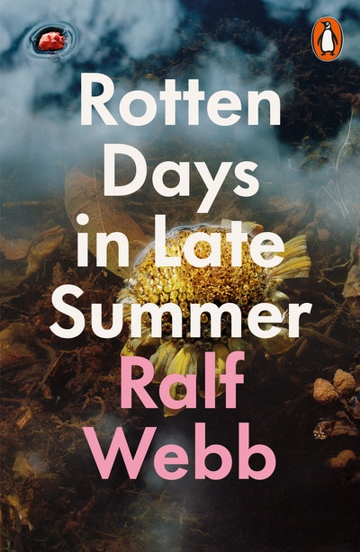 Rotten Days in Late Summer