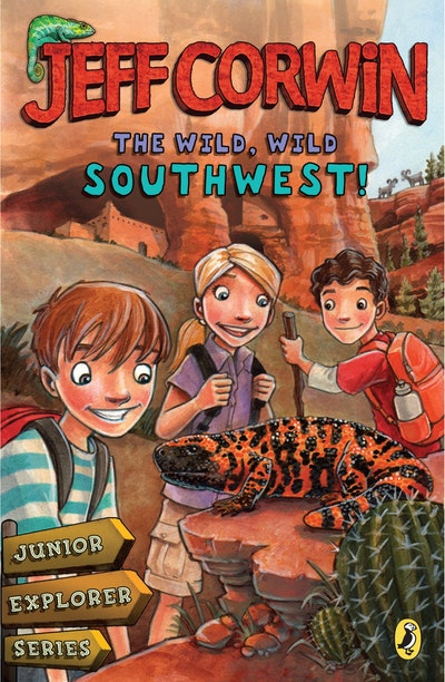 The Wild, Wild Southwest!