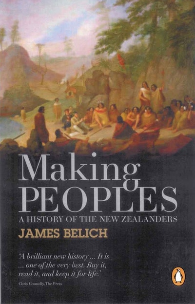 Making Peoples: A History of the New Zealanders From Polynesian