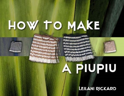 How to Make a Piupiu