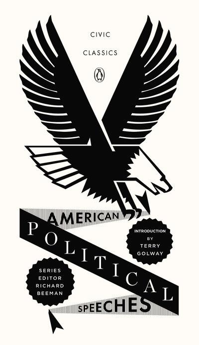 American Political Speeches: Civic Classics Book 5