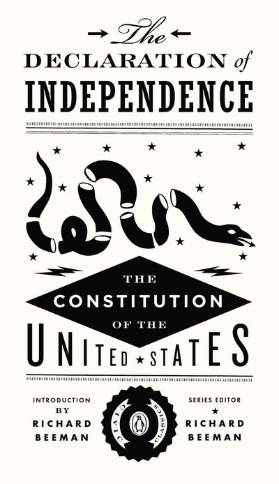 The Declaration of Independence and the United States Constitution: Civic Classics Book 1