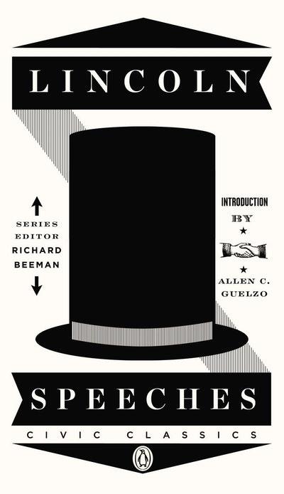 Lincoln Speeches: Civic Classics Book 4