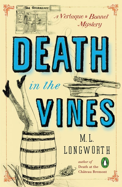Death in the Vines: A Verlaque and Bonnet Mystery Book 3