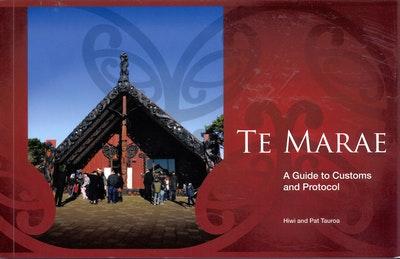 Te Marae: A Guide to Customs and Protocol