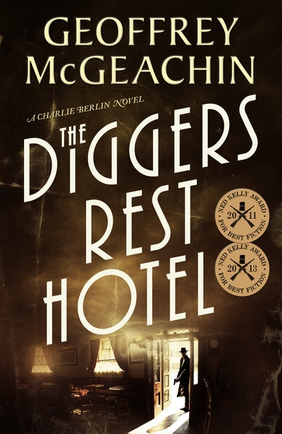 The Diggers Rest Hotel: A Charlie Berlin Novel