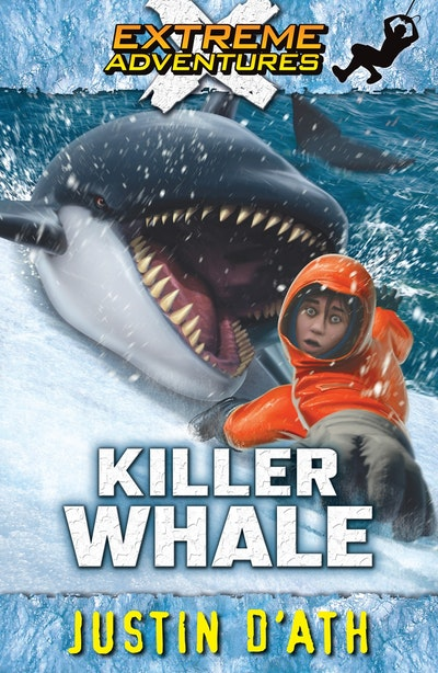 Killer Whale: Extreme Adventures