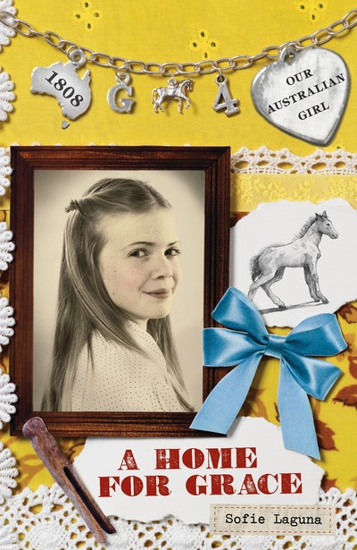 Our Australian Girl: A Home for Grace (Book 4)