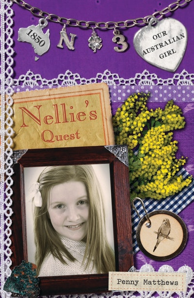 Our Australian Girl: Nellie's Quest (Book 3)