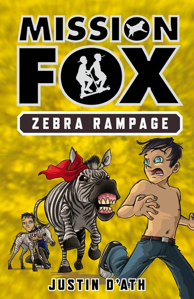 Zebra Rampage: Mission Fox Book 5