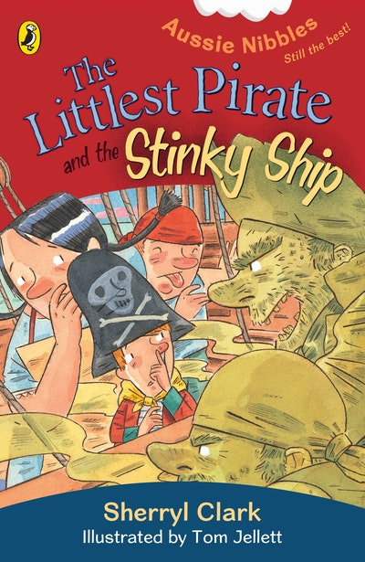 The Littlest Pirate and the Stinky Ship: Aussie Nibbles